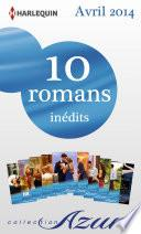 10 romans Azur inédits (no3455 à 3464 - avril 2014)