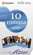 10 romans Azur inédits (no3495 à 3504 - août 2014)