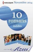 10 romans Azur inédits (no3525 à 3534 - novembre 2014)