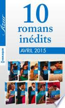 10 romans Azur inédits (no3575 à 3584 - avril 2015)