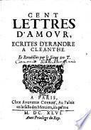 100 Lettres d'amour ecrites d'Erandre a Cleanthe et Recueillies par le Sieur du T.