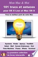 101 trucs et astuces pour OS X Lion et Mac OS X