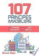 107 principes immobiliers pour investir comme un pro et s'enrichir avec la pierre