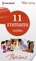 11 romans Passions inédits + 1 gratuit (no 464 à 468 - Mai 2014)