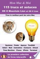115 trucs et astuces pour OS X Mountain Lion et OS X Lion