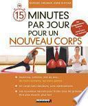 15 minutes par jour pour un nouveau corps