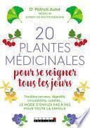 20 plantes médicinales pour se soigner tous les jours