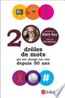 200 drôles de mots qui ont changé nos vies depuis 50 ans