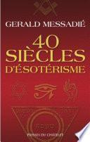 40 siècles d'ésotérisme