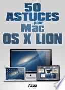 50 astuces pour Mac OS X Lion