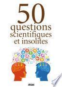 50 questions scientifiques et insolites