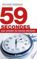 59 secondes pour prendre les bonnes décisions