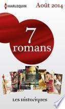 7 romans Les Historiques (no635 à 641 - août 2014)