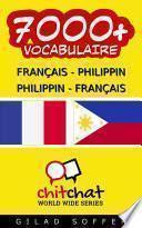 7000+ Français - Philippin Philippin - Français Vocabulaire
