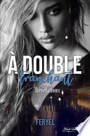 À double tranchant, tome 2 : Révélations