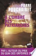 A l'ombre des patriarches