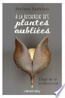 A la recherche des plantes oubliées