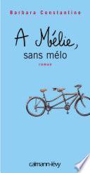 A Mélie, sans mélo