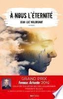 A nous l'éternité - Coup de coeur Gilles Legardinier Prix Femme Actuelle 2019