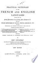A Practical Dictionary of the French and English Languages ...