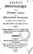 Abrégé chronologique des événemens auquels la révolution française