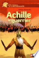 Achille, le guerrier