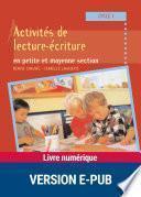 Activités de lecture-écriture en petite et moyenne section