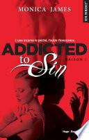 Addicted to sin - saison 1
