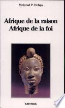 Afrique de la raison, Afrique de la foi