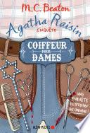 Agatha Raisin enquête - Coiffeur pour dames
