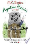 Agatha Raisin enquête - Pour le meilleur et pour le pire