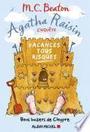 Agatha Raisin enquête - Vacances tous risques