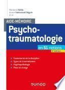 Aide-mémoire - Psychotraumatologie - 3e éd.