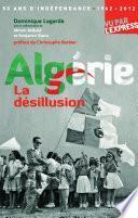 Algérie, la désillusion