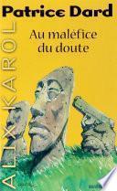 Alix Karol 17 Au maléfice du doute
