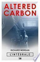 Altered Carbon - L'intégrale