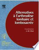 Alternatives à l'arthrodèse lombaire et lombosacrée (n° 96)