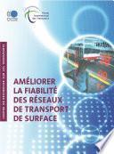 Améliorer la fiabilité des réseaux de transport de surface