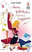 Amour, fanfreluches et (petites) confidences