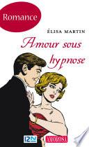 Amour sous hypnose