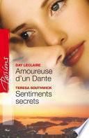 Amoureuse d'un Dante - Sentiments secrets