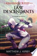 An Assassin's Creed series © Last descendants