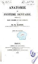 Anatomie du systeme dentaire considérée dans l'homme et les animaux