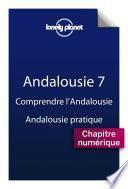 Andalousie 7 - Comprendre l'Andalousie et Andalousie pratique