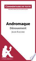 Andromaque de Racine - Dénouement