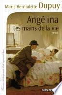Angélina Tome 1 - Les Mains de la vie