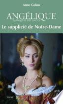 Angélique - tome 4 Le supplicié de Notre-Dame