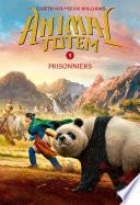 Animal totem : N° 3 - Prisonniers