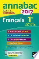 Annales Annabac 2017 Français 1re STMG, STI2D, STD2A, STL, ST2S