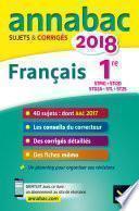 Annales Annabac 2018 Français 1re STMG, STI2D, STD2A, STL, ST2S